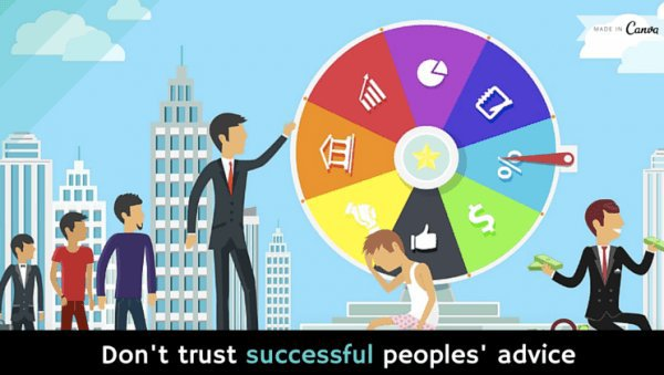 Why you shouldn't trust successful people's advice